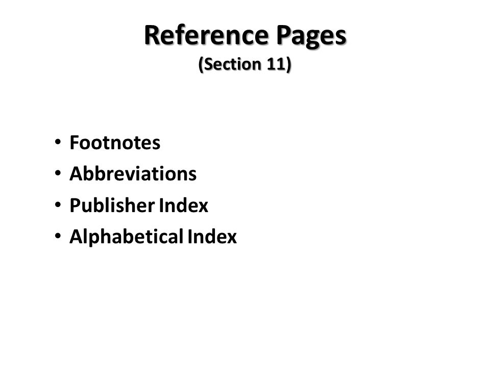 Reference Pages (Section 11) Footnotes Abbreviations Publisher Index Alphabetical Index