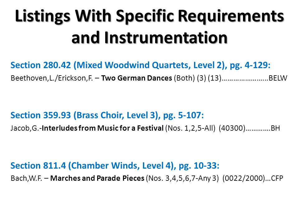 Listings With Specific Requirements and Instrumentation Section 280.42 (Mixed Woodwind Quartets, Level 2), pg.