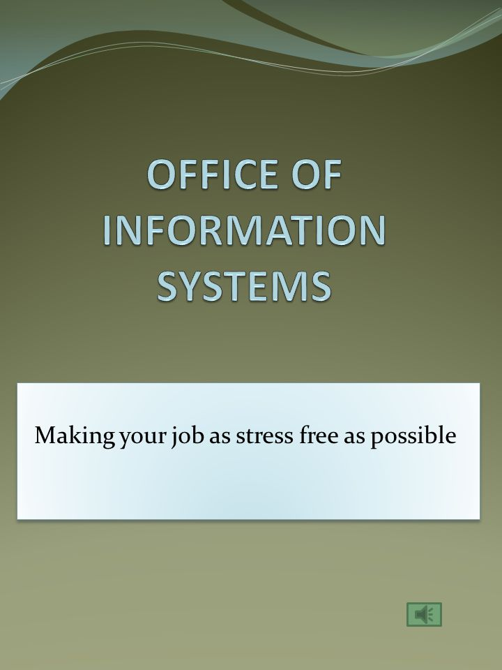 Making your job as stress free as possible