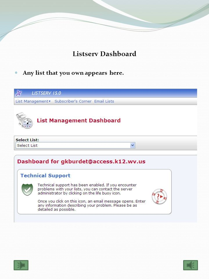 Mailing List Management Interface Select this option to manage your lists.