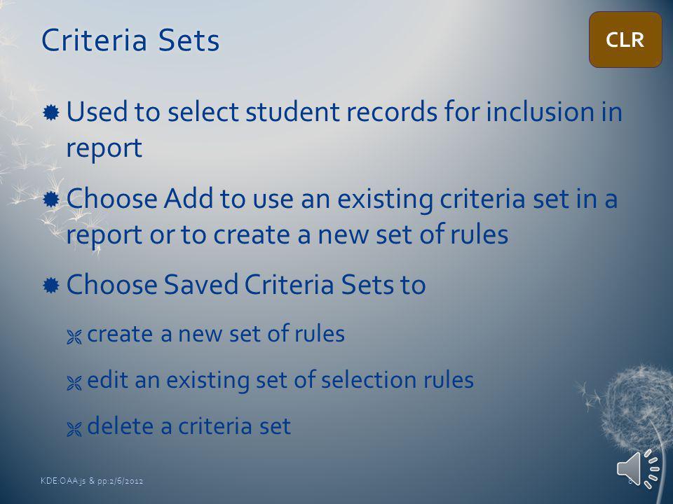 Customized List ReportCustomized List Report KDE:OAA:js & pp:2/6/20127 CLR