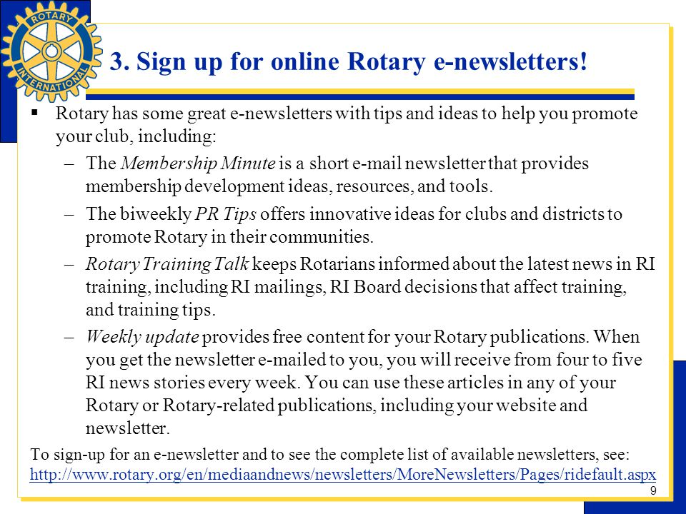 3.Sign up for online Rotary e-newsletters.