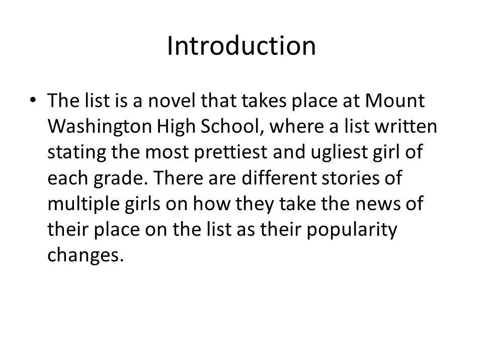 Written by: Siobhan Vivian Published in April 1st 2012 Published by PUSH This PowerPoint is provided by: Alivia Moore The List