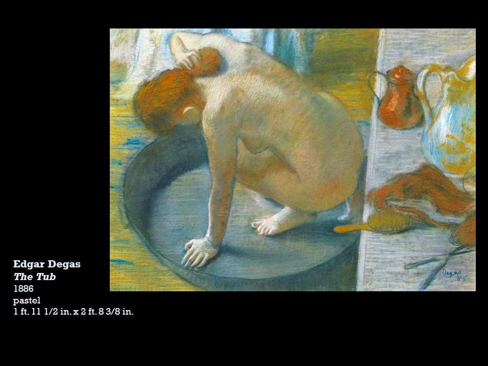 Edgar Degas The Tub 1886 pastel 1 ft. 11 1/2 in. x 2 ft. 8 3/8 in.