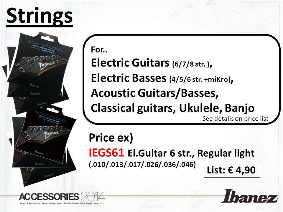 Strings Price ex) IEGS61 El.Guitar 6 str., Regular light (.010/.013/.017/.026/.036/.046) For.. Electric Guitars (6/7/8 str. ), Electric Basses (4/5/6