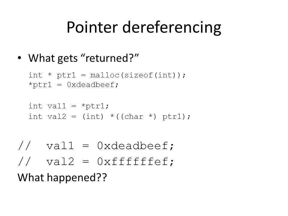 Pointer dereferencing What gets returned.