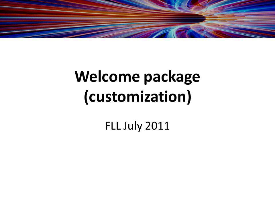 Welcome package (customization) FLL July 2011