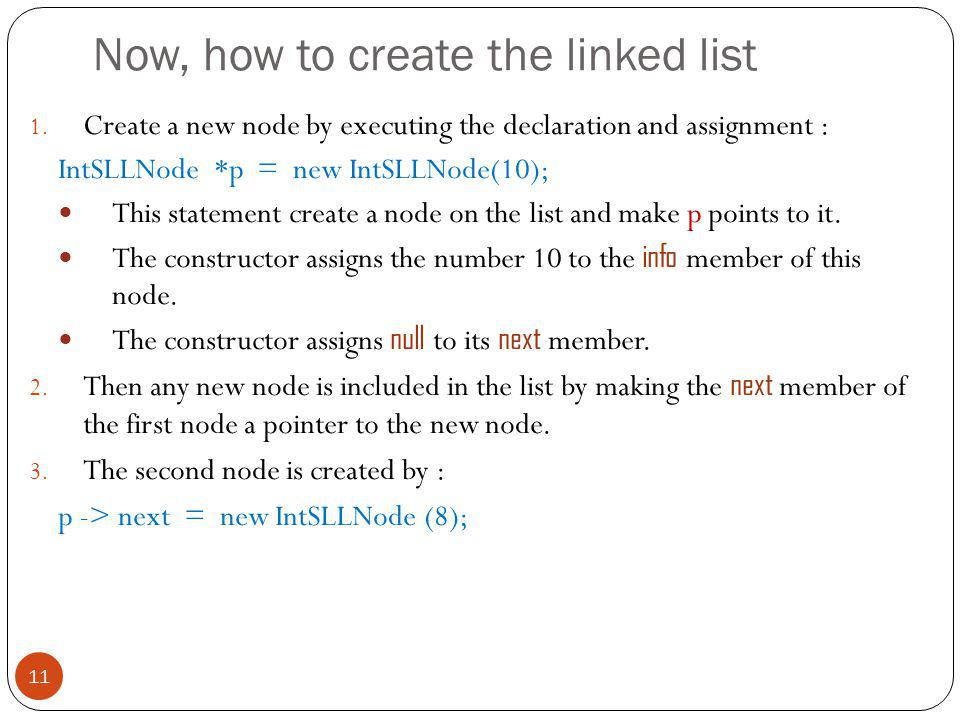 Now, how to create the linked list 1.