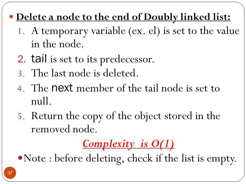 Delete a node to the end of Doubly linked list: 1.