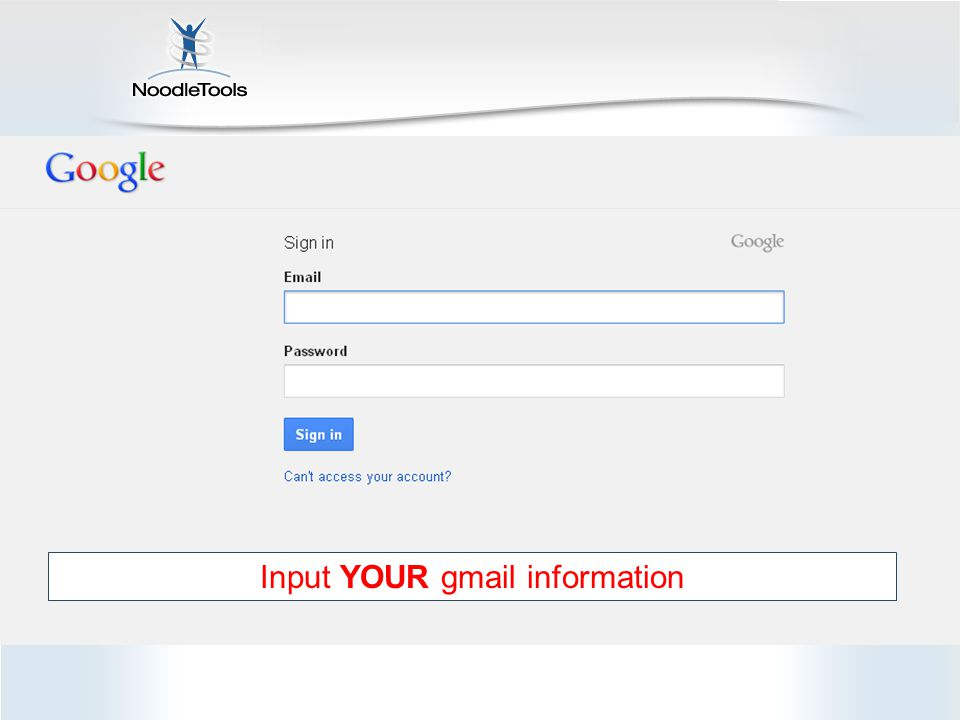 Input YOUR gmail information