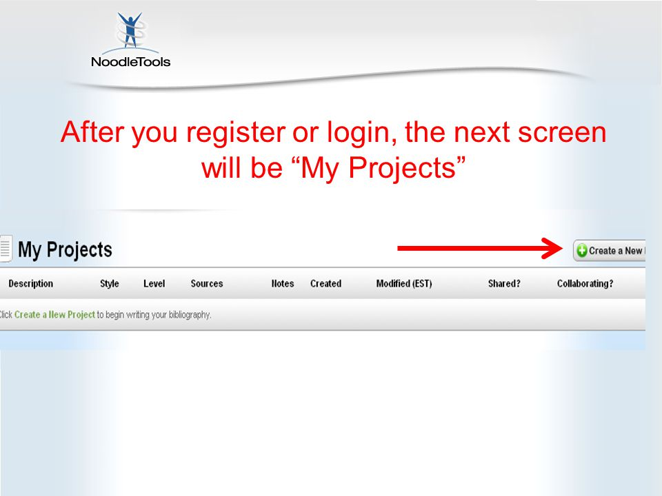 After you register or login, the next screen will be My Projects
