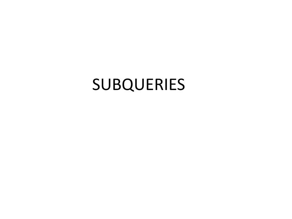 SUBQUERIES