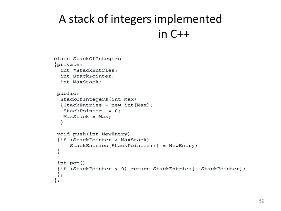 59 A stack of integers implemented in C++