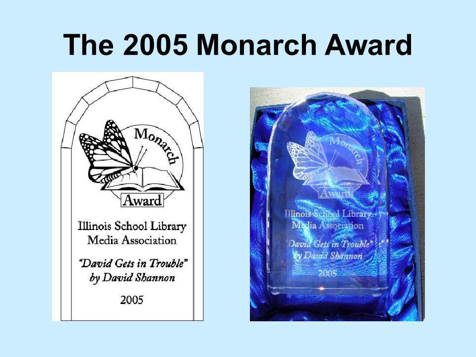 Monarch Award: Illinois K-3 Childrens Choice Award 2011 Master List Sponsored by the Illinois School Library Media Association