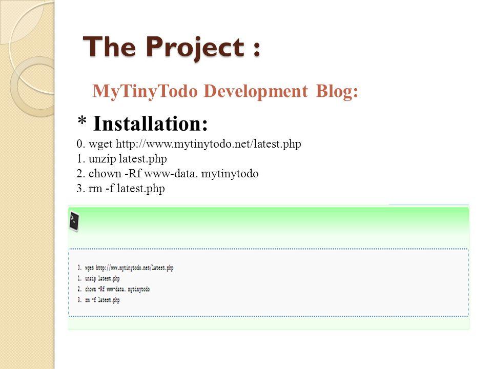 The Project : MyTinyTodo Development Blog: * Installation: 0.