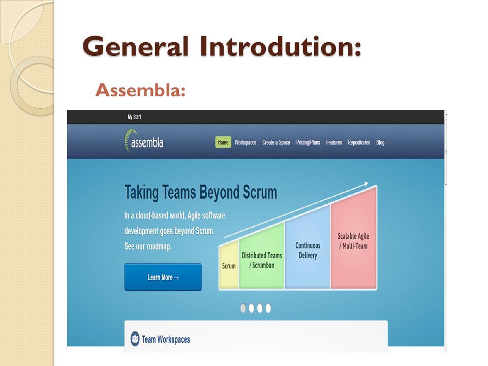 General Introdution: Assembla: