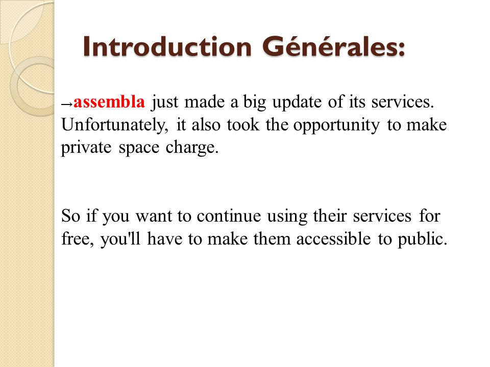 Introduction Générales: assembla just made a big update of its services.