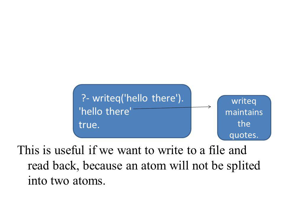 This is useful if we want to write to a file and read back, because an atom will not be splited into two atoms.