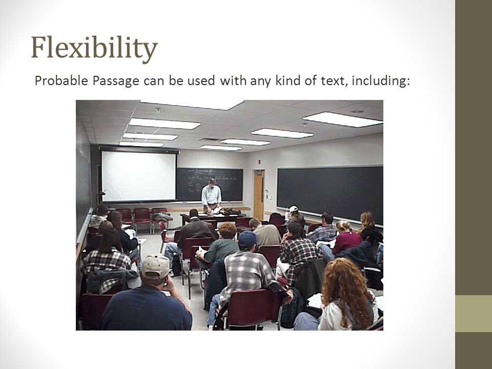 Flexibility Probable Passage can be used with any kind of text, including: