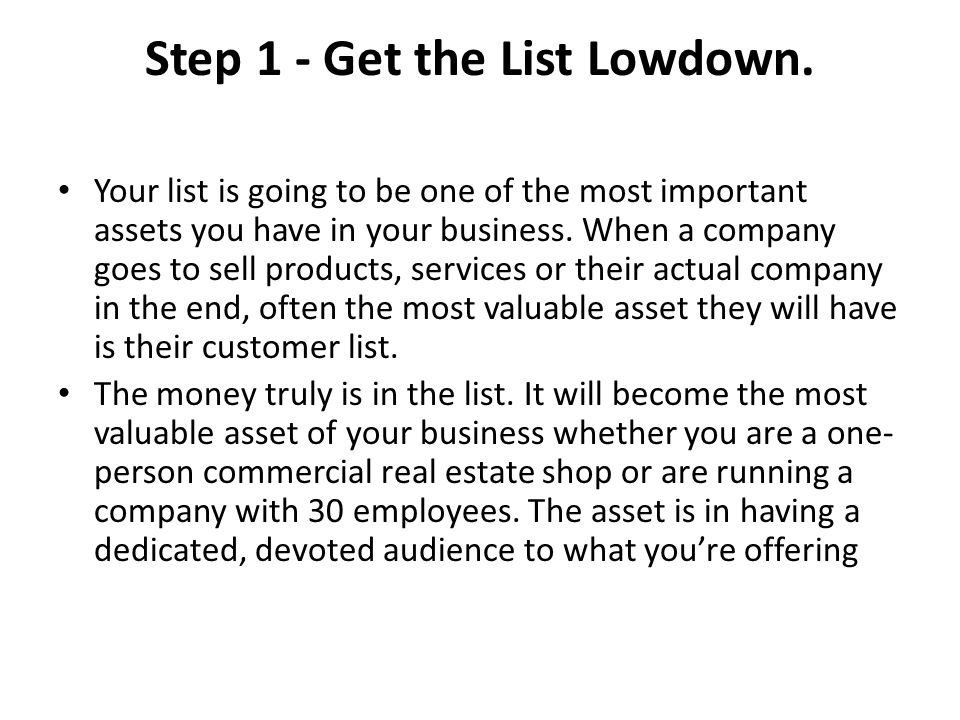 Step 1 - Get the List Lowdown.