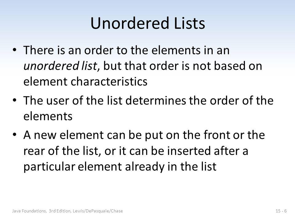 Implementing a List with Links A classic linked list is an obvious choice for implementing a list collection The LinearNode class introduced earlier is reused here Both head and tail references are maintained, as well as an integer count Java Foundations, 3rd Edition, Lewis/DePasquale/Chase15 - 47
