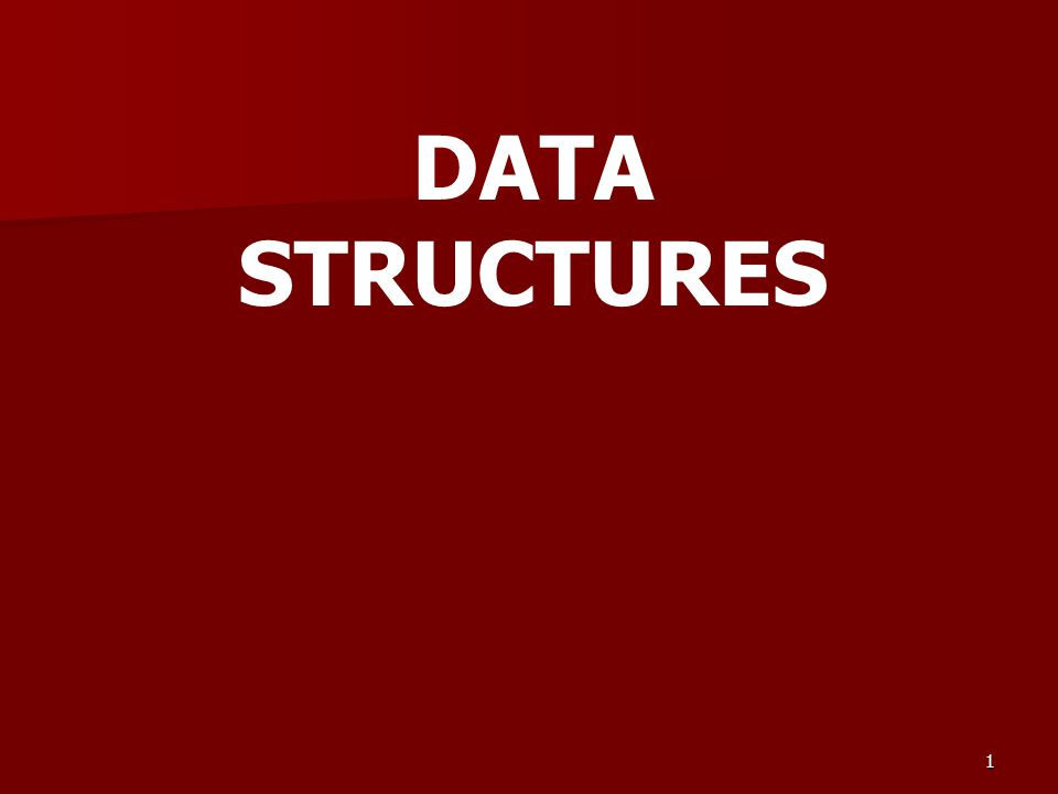 1 DATA STRUCTURES