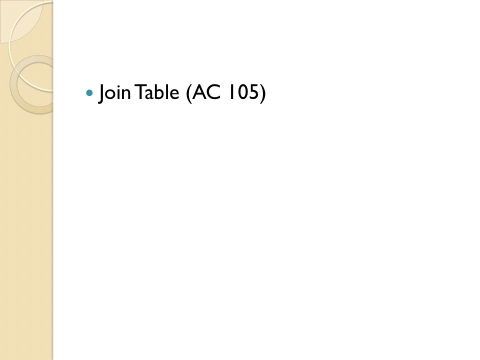 Join Table (AC 105)
