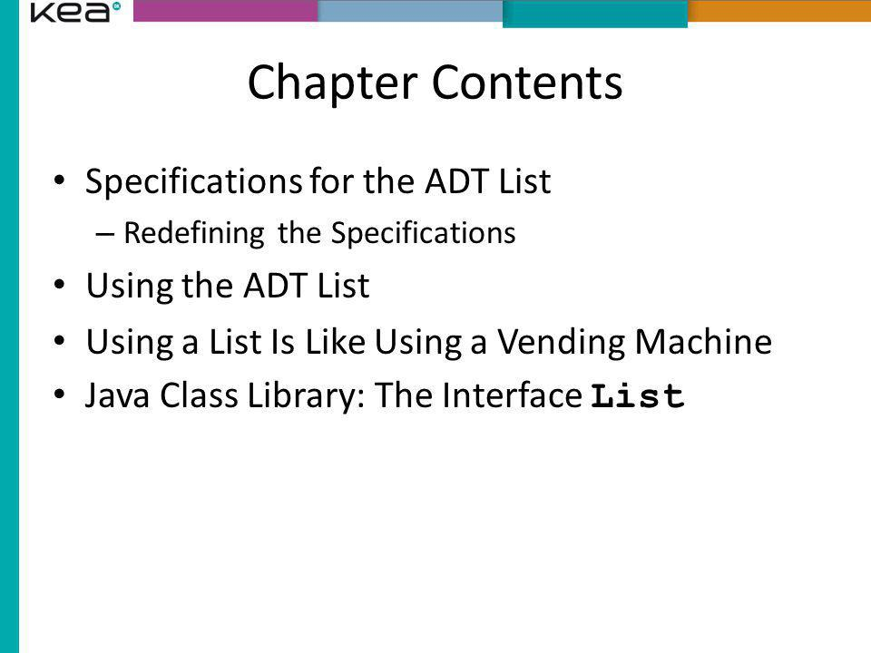 AList add() Methods First add method adds a new item at the end of the list First add method – Assign new value at end – Increment length of list Second add method adds item in mid-list Second add method – Requires a utility method, makeRoom() makeRoom() – This shifts elements ahead
