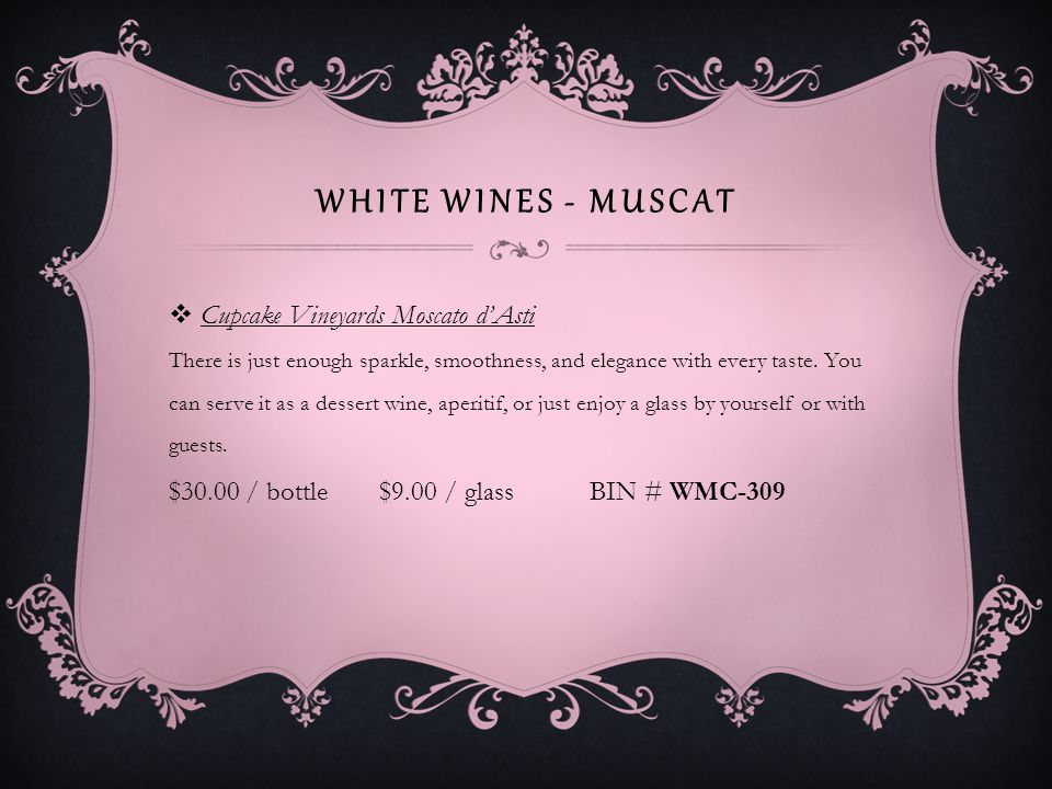 WHITE WINES - MUSCAT Rex Goliath Moscato The bouquet is delicate and intense with aromas of fruit and spices.
