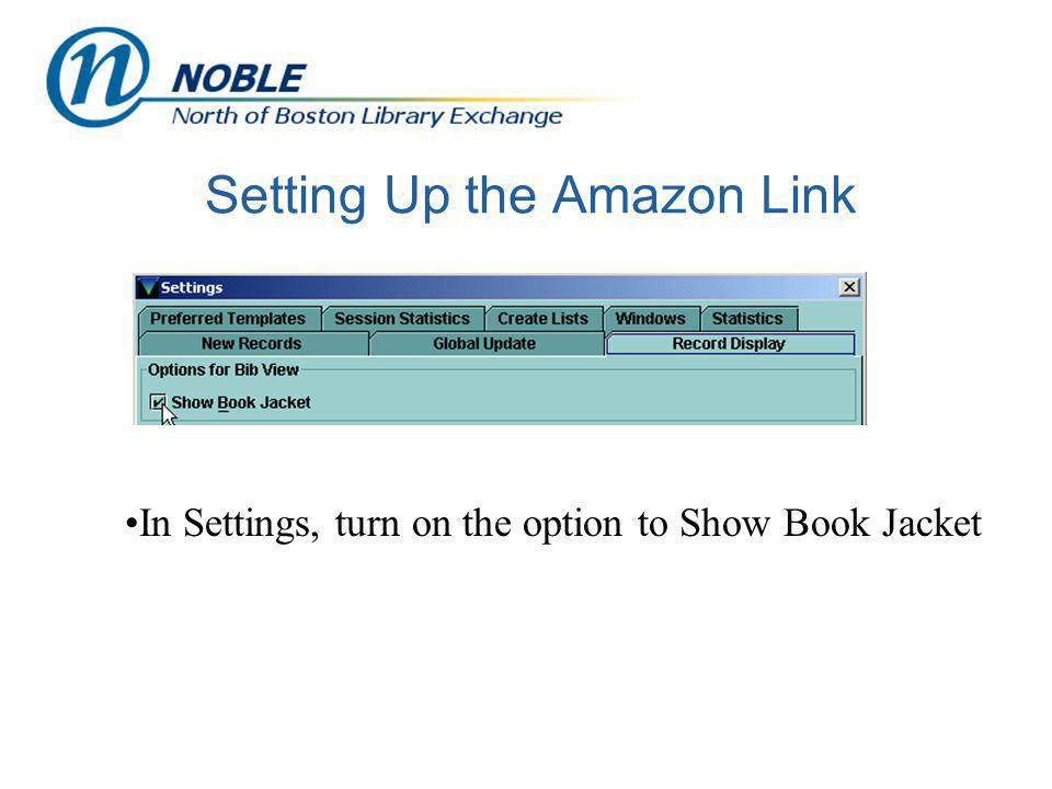 Setting Up the Amazon Link In Settings, turn on the option to Show Book Jacket