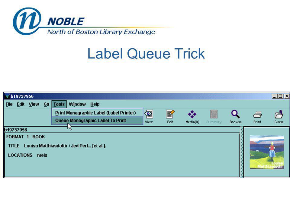 Label Queue Trick
