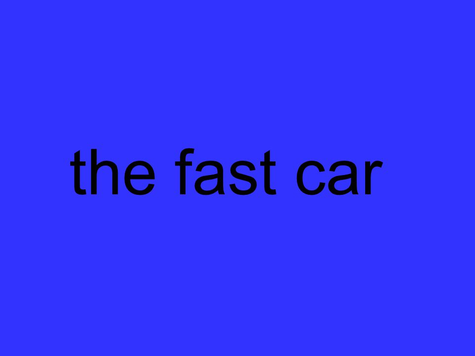 the fast car