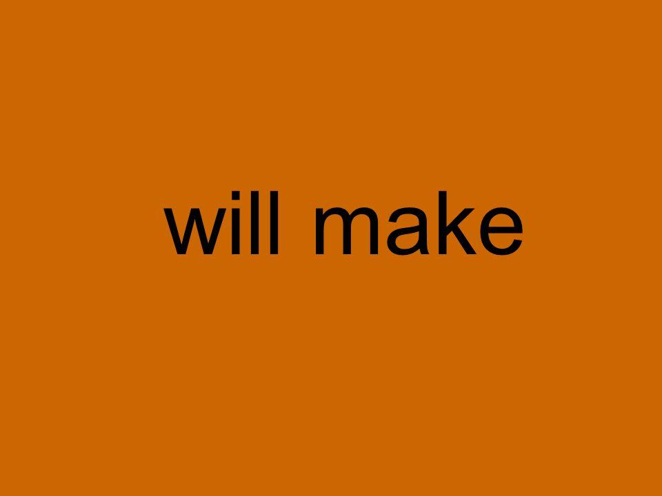 will make