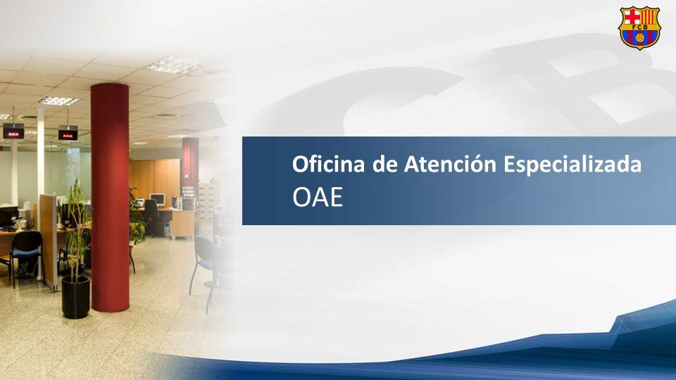 Oficina de Atención Especializada OAE