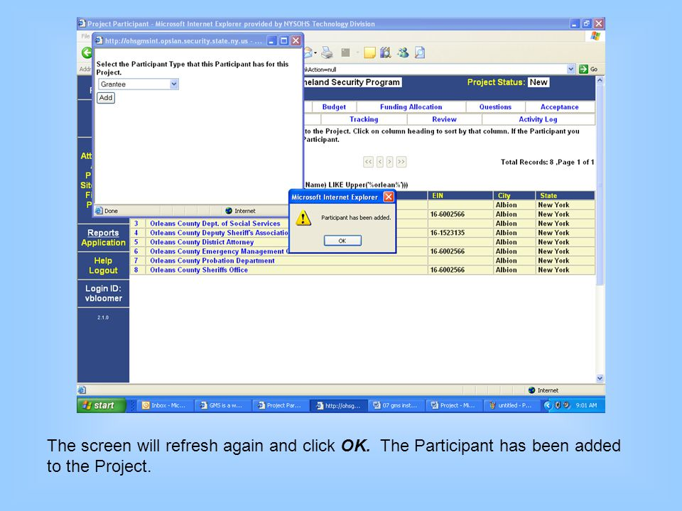 The screen will refresh again and click OK. The Participant has been added to the Project.