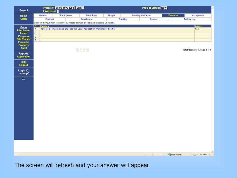 The screen will refresh and your answer will appear.