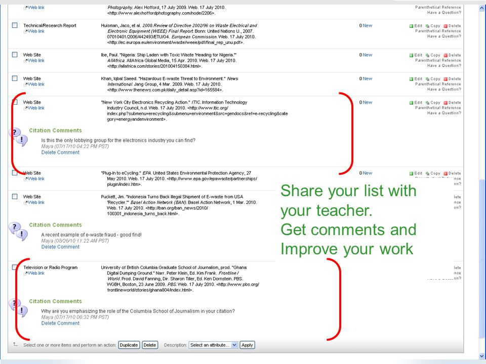 Share your list with your teacher. Get comments and Improve your work