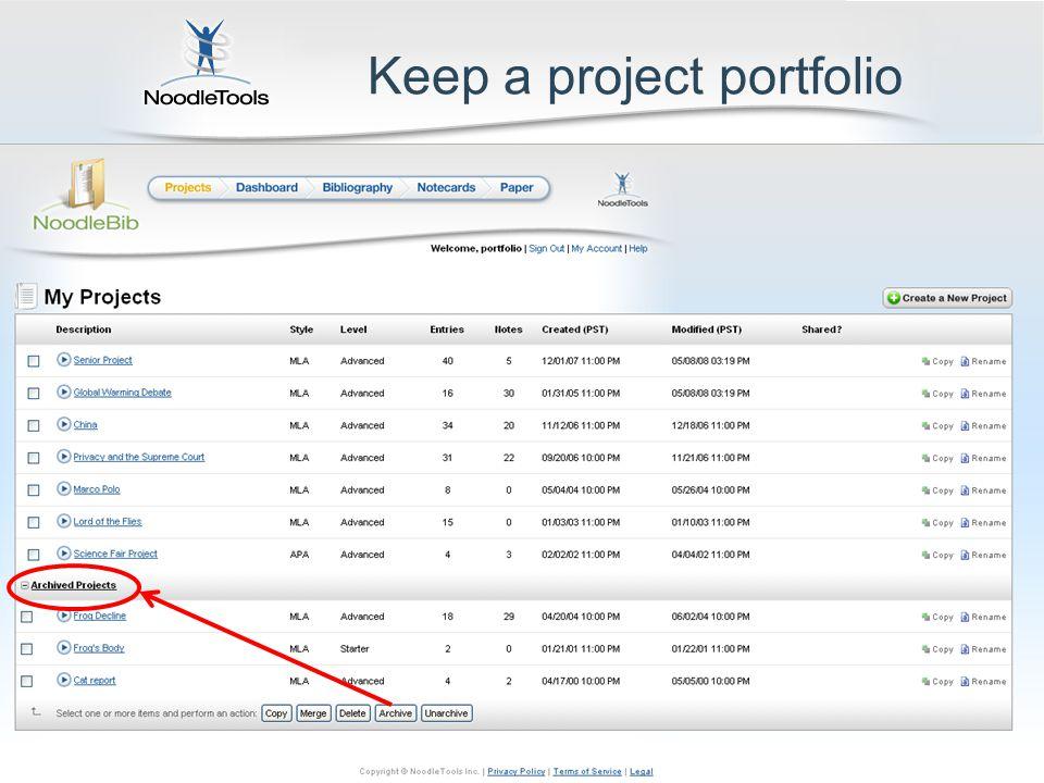 Keep a project portfolio