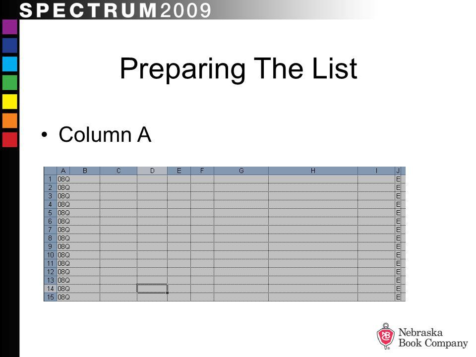 Column A Preparing The List