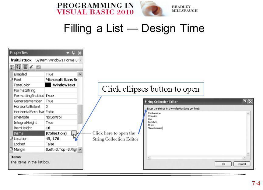 7-4 Filling a List Design Time Click ellipses button to open