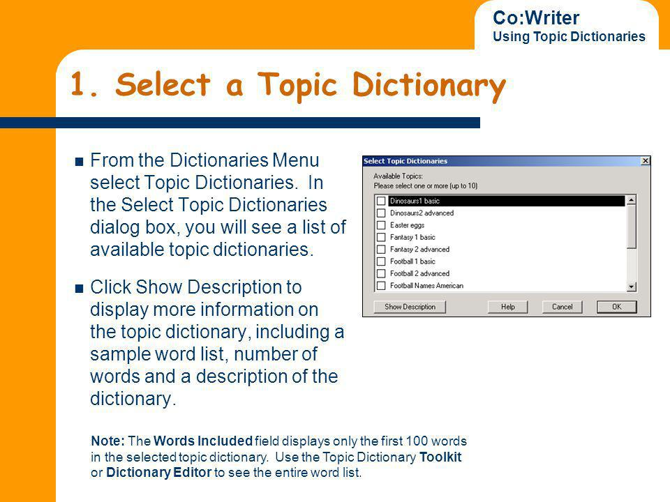 Co:Writer Using Topic Dictionaries Click the checkbox next to the topic you want to select.