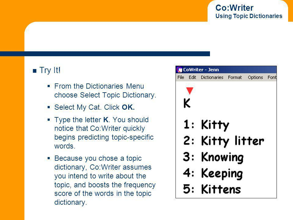 Co:Writer Using Topic Dictionaries Try It.