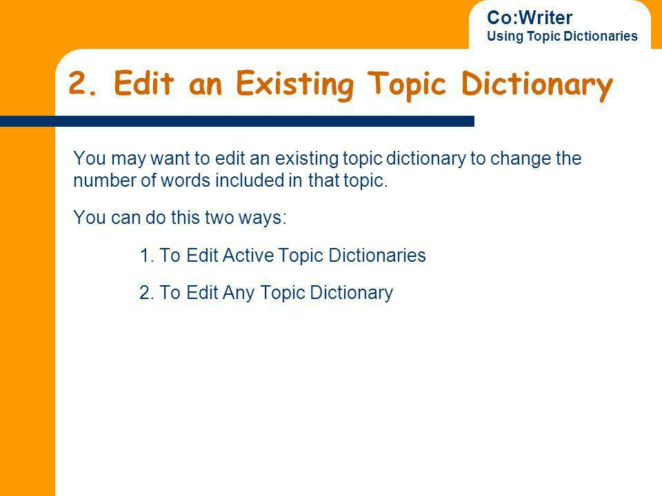 Co:Writer Using Topic Dictionaries 2.