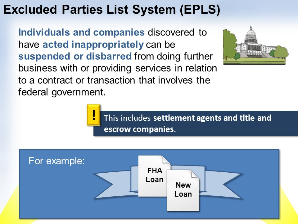 The lender is responsible for ensuring all service providers in a real estate transaction – including the settlement agent and title officers and their companies – do not appear on this list for any new FHA or VA loans.