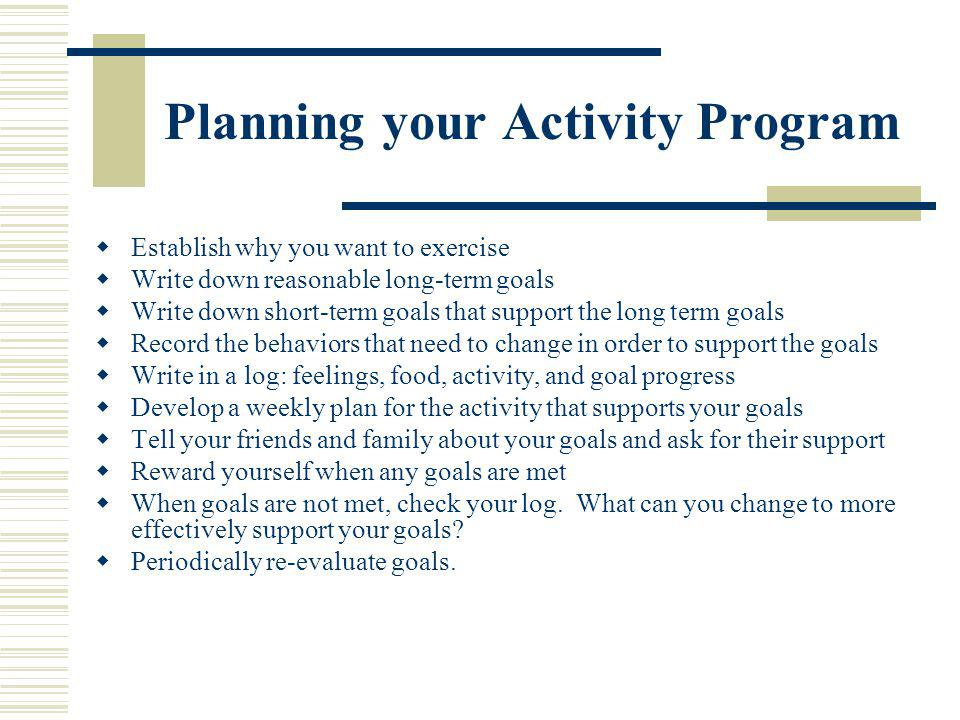 Prevention of Hypokinetic Conditions Lifestyle activity is easier to incorporate into a hectic schedule Planned exercise can be more of a challenge