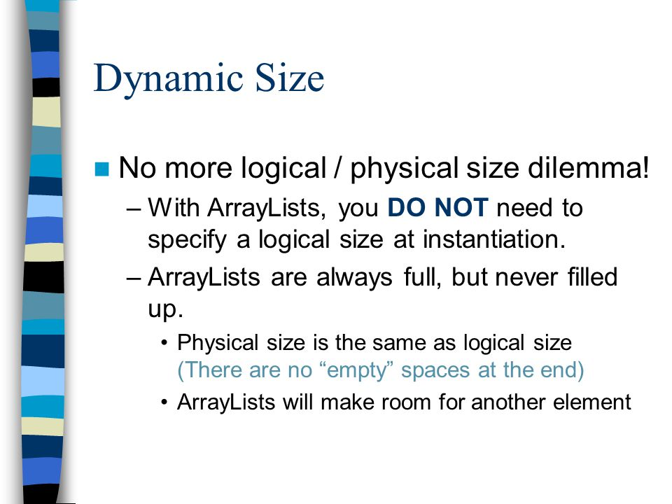 Dynamic Size No more logical / physical size dilemma.