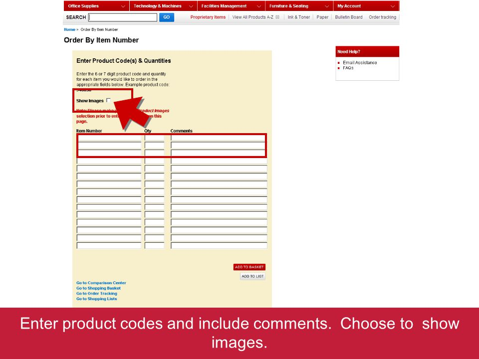 Enter product codes and include comments. Choose to show images.