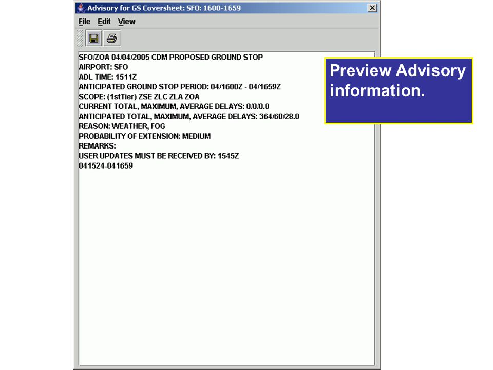 Preview Advisory information.
