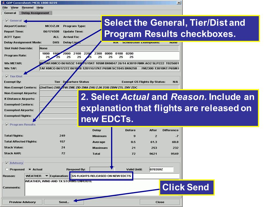 2.Select Actual and Reason. Include an explanation that flights are released on new EDCTs.