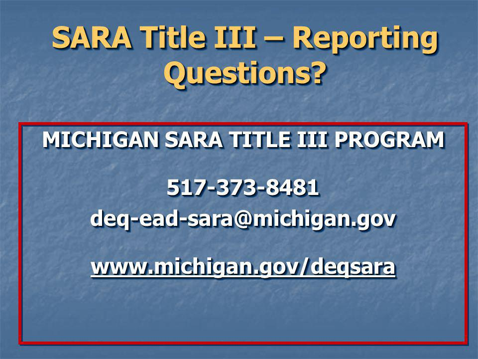 SARA Title III – Reporting Questions.